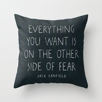 I. The other side of fear. Throw Pillow
