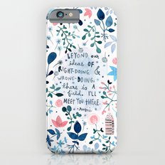 i'll meet you there Slim Case iPhone 6s