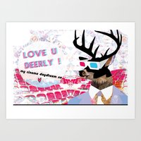 LOVE U DEERLY! my cinema daydream xo Art Print