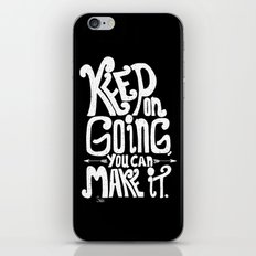 Keep On Going You Can Ma… iPhone & iPod Skin