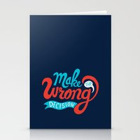 Make The Wrong Decision. Stationery Cards