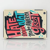 Hate Does Not Make America Great iPad Case