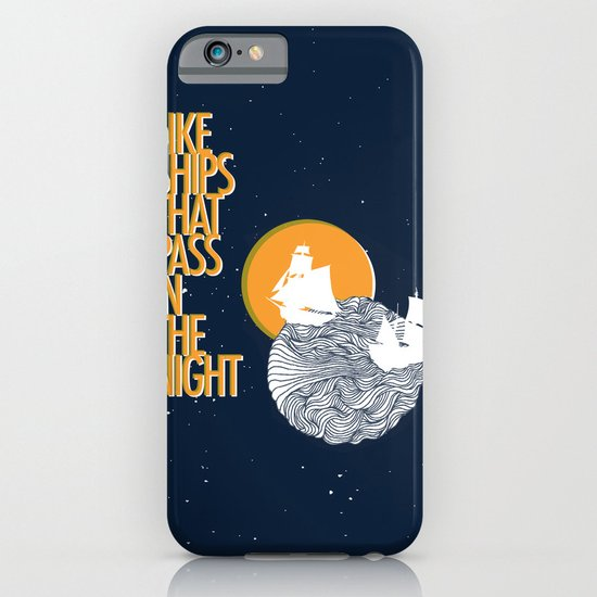 Like ships that pass in the night iPhone & iPod Case
