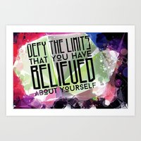 Defy the Limits You Have Believed About Yourself Art Print