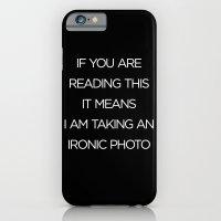 Ironic Photo iPhone 6 Slim Case