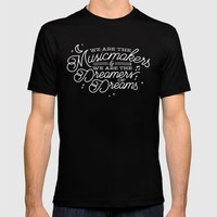We are the dreamers of dreams Mens Fitted Tee Black SMALL