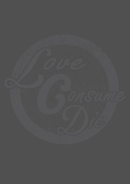 Love Comsume Die Canvas Print