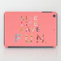 Live Life iPad Case