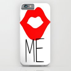 kiss me Slim Case iPhone 6s
