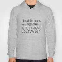 Double bass is my super power (white) Hoody