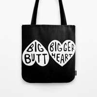 BIG BUTT / BIGGER HEART Tote Bag