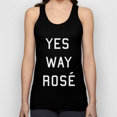 Yes Way Rosé Unisex Tank Top