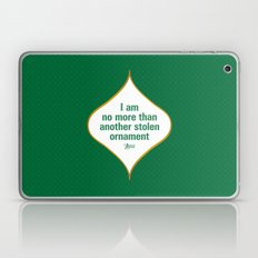 I am no more than another stolen ornament Laptop & iPad Skin
