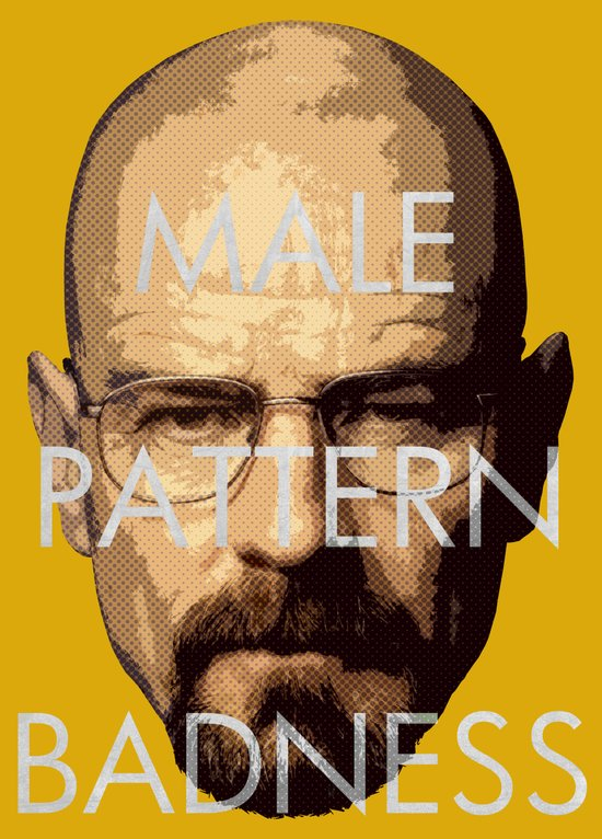 Male Pattern Badness Art Print