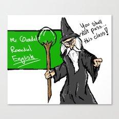 Gandalf the teacher Canvas Print