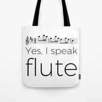 I speak flute Tote Bag