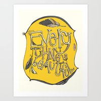 Everything Is Beautiful Art Print