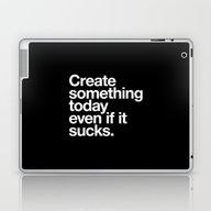 Create Something Today E… Laptop & iPad Skin