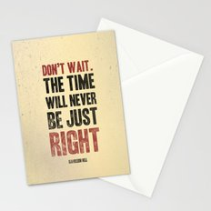 Don't wait Stationery Cards