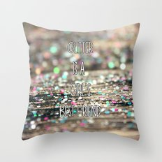 Glitter is a Girl's Best Friend Throw Pillow