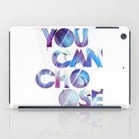You Can Choose #1 iPad Case