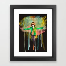 I was born Framed Art Print