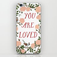 You Are Loved iPhone & iPod Skin