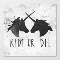 Ride Or Die X Unicorns Canvas Print