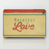 The Greatest is Love iPad Case