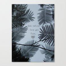 Dear Nature Canvas Print