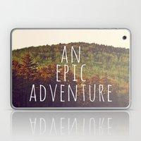 An Epic Adventure Laptop & iPad Skin