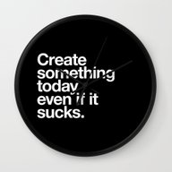 Wall Clock featuring Create Something Today E… by WORDS BRAND™