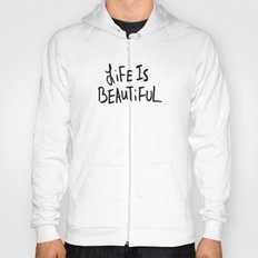 Life is Beautiful (white) Hoody