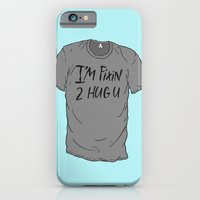 I'm Fixin 2 Hug U iPhone 6 Slim Case