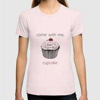 Come with me, Cupcake. Womens Fitted Tee Light Pink SMALL