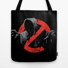 Ain't afraid of no wraith Tote Bag