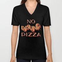 No Drunk Pizza Unisex V-Neck