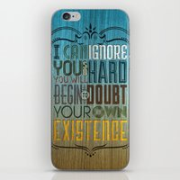 I Can Ignore You iPhone & iPod Skin