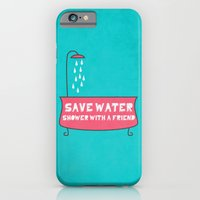 iPhone & iPod Case featuring Save Water Shower With A Friend by Ana Laya