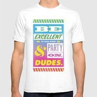Be Excellent To Each Oth… Mens Fitted Tee White SMALL