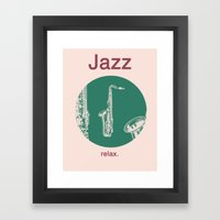 Jazz Relax and play sax Framed Art Print