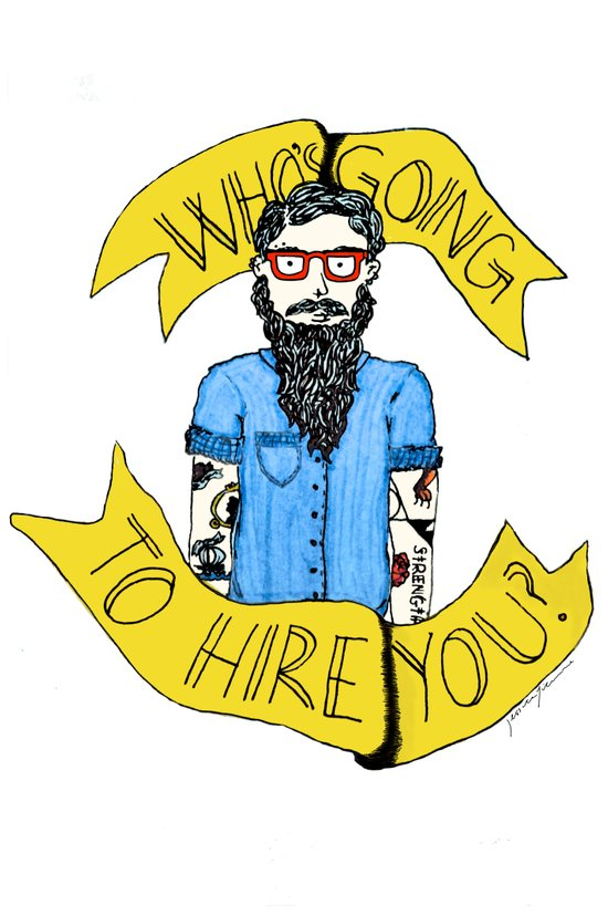 Who's Going to Hire You? Art Print