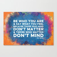 Be Unapologetically You Canvas Print