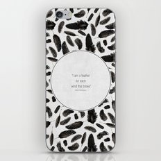 A feather for each wind that blows iPhone & iPod Skin
