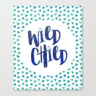 Wild Child Quote Canvas Print