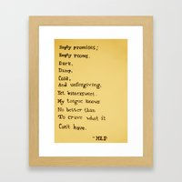 Empty Promises Framed Art Print