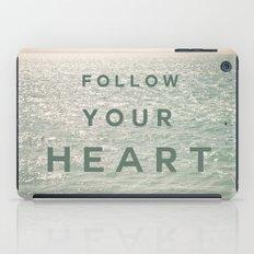 Follow you heart iPad Case