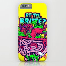 Et Tu, Brute? Slim Case iPhone 6s