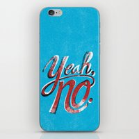 Yeah, No. iPhone & iPod Skin