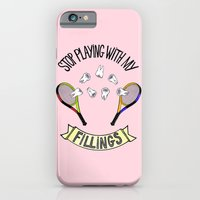 iPhone & iPod Case featuring STOP PLAYING WITH MY FILLINGS by Dianah B